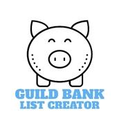 Guild Bank List Creator